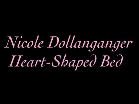 Heart Shaped Bed - Nicole Dollanganger Lyrics Mp3
