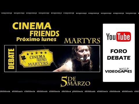 Debate Cinema Friends - Martyrs