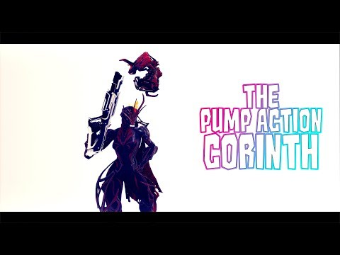 Warframe: Corinth - Critical Pump Action Destruction! [3 Forma Build all Vs]