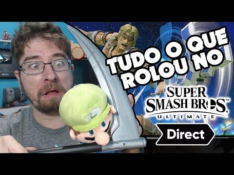 Tudo O Que Rolou E Minha Opinião Sobre A Direct Do Super Smash Bros. Ultimate