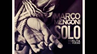Marco Mengoni - Solo (Vuelta al ruedo) [Anteprima]
