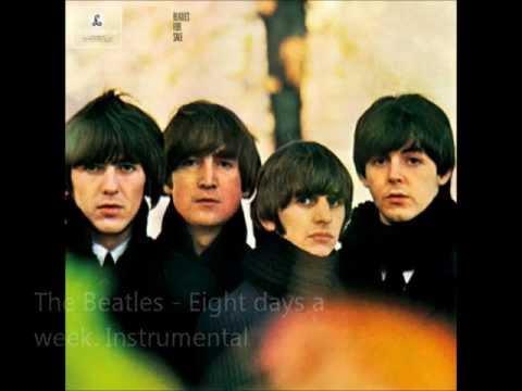 The Beatles - Eight days a week. Instrumental