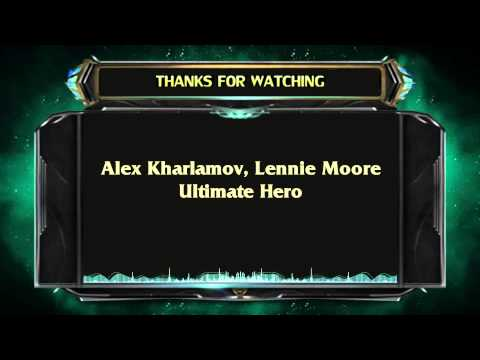 Lennie Moore,Alex Kharlamov  - Ultimate Hero