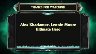 Lennie Moore,Alex Kharlamov  - Ultimate Hero