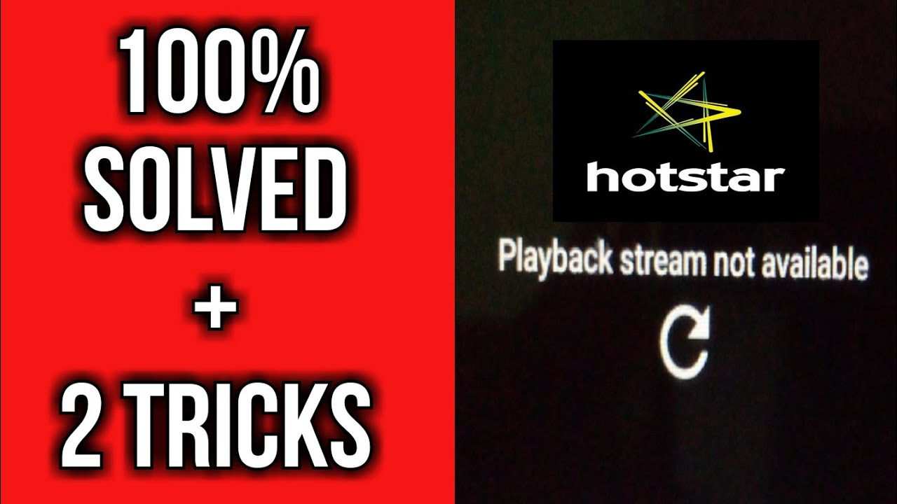 Hotstar Playback stream not available Solved 100% | Playback stream Trics  of Hotstar app