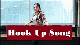 Hook Up Song - Student Of The Year 2 | Bollywood Dance Cover | Soumya Syal Choreography