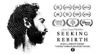 Seeking Rebirth - Award Winning Short Documentary