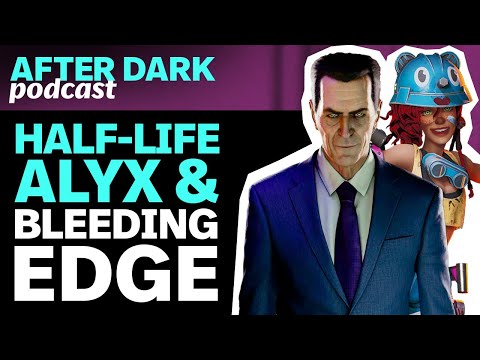 Half-Life: Alyx And Bleeding Edge - GameSpot After Dark #34