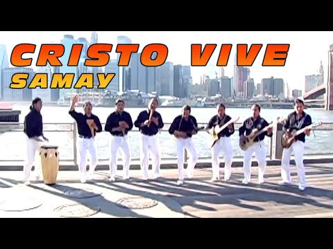 Cristo Vive _ Grupo Samay