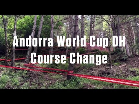 COURSE CHANGE  2017 Vallnord, Andorra World Cup DH Final Section Track P