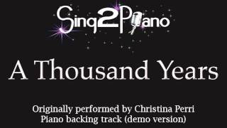 Sing2piano A Thousand Years Originally Performed By Christina Perri