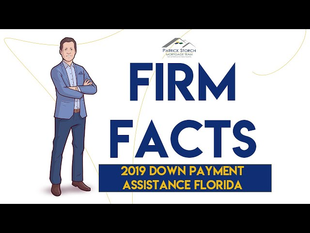 Firm Facts ✅: 2019 Down Payment Assistance Florida 💸 (Up to $15K for First-Time Homebuyers!)