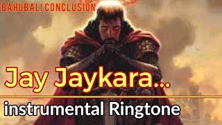 Bahubali jay jay kara...Ringtone + Download Link [INSTRUMENTAL] | mr. unique