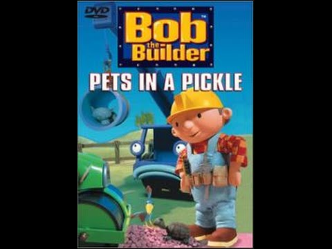 Bob The Builder: Pets In A Pickle (2001)