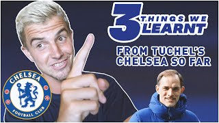 3 Things We Have Learnt about CHELSEA FC and THOMAS TUCHEL