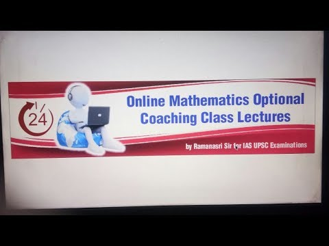 IAS UPSC Mathematics Optional by Ramanasri Sir Introduction