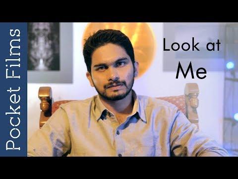 Look at Me! - Kannada Short Film