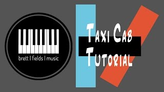 Taxi Cab Piano Tutorial - Twenty|One|Pilots