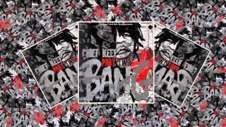 Chief Keef - Bang 2 (Full Mixtape)