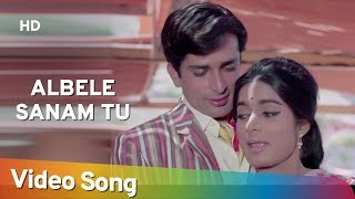 Albele Sanam Tu (HD) | Naina (1973) | Shashi Kapoor | Moushumi Chatterjee