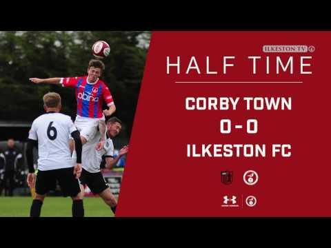 Corby Town 1 - 2 Ilkeston FC