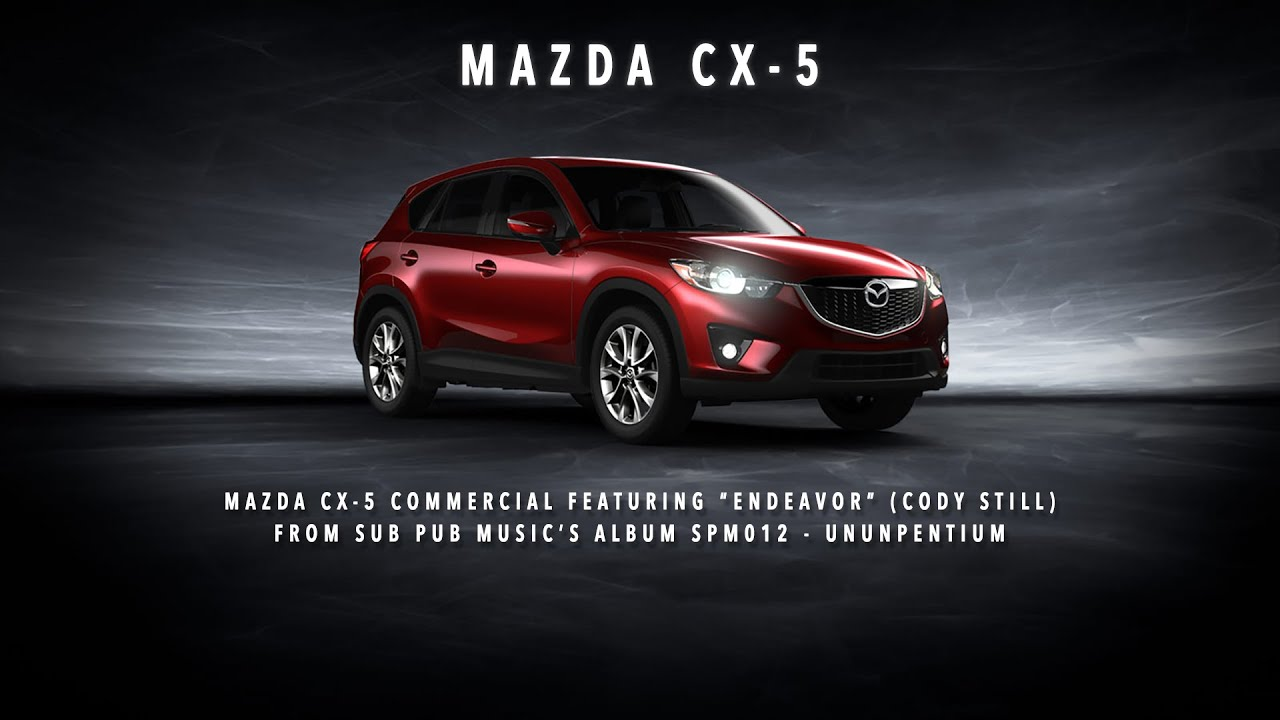 Mazda Cx 9 Commercial >> Mazda CX-5 (Commercial) - YouTube