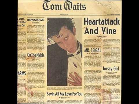 Tom Waits Heartattack And Vine Album