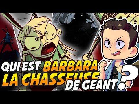 QUI EST BARBARA LA CHASSEUSE DE GEANT !