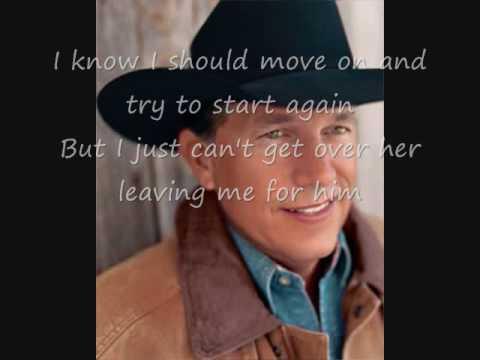 George Strait- I Hate everything (lyrics)