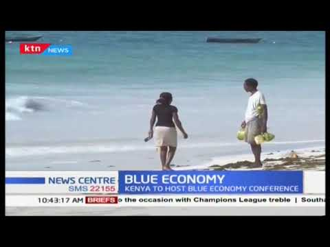 Kenya to host the sustainable Blue Economy Conference on November 28th in Nairobi