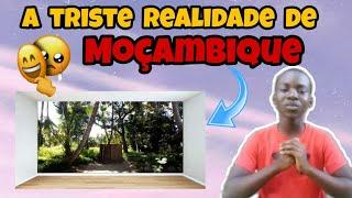 conheça a triste realidade dos Moçambicanos 🇲🇿