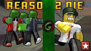 Roblox Reason 2 Die - Roblox Gameplay