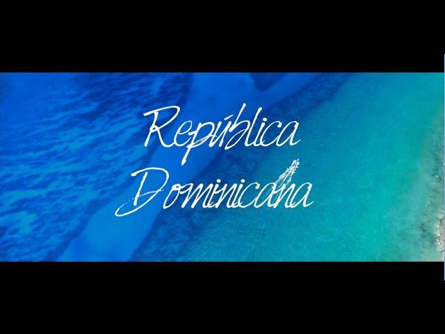 #RepDomLeFilm : Envolez-vous vers la République Dominicaine
