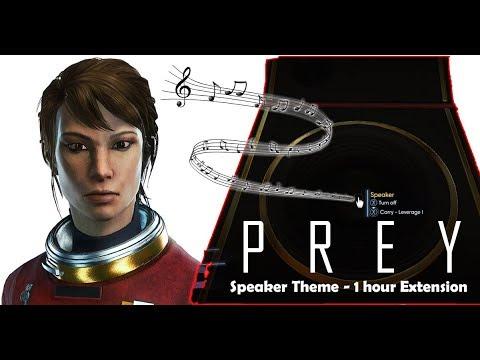 """Speaker Theme"" (Prey 2017) [1-hour Extension]"
