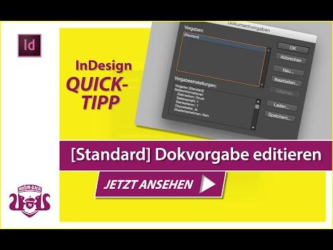[Standard] Dokumentvorgabe editieren // InDesign QUICK-TIPP