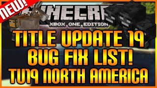 Minecraft: (Xbox360/PS3) TITLE UPDATE 20 CONFIRMED BUGS LIST + TU19 NORTH AMERICA PS4 [NEWS!]