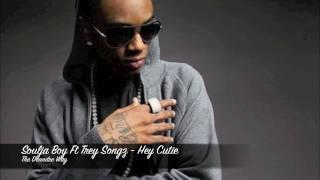 Soulja Boy Ft Trey Songz - Hey Cutie