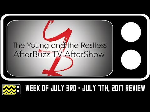 Young & The Restless for July 3rd - July 7th, 2017 Review & After Show | AfterBuzz TV