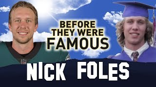 NICK FOLES | Before They Were Famous | Super Bowl LII Philadelphia Eagles