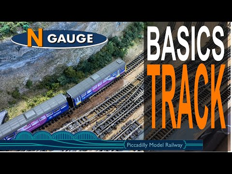 N GAUGE MODEL RAILWAY BASICS – TRACK