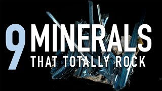 9 Minerals That Totally Rock