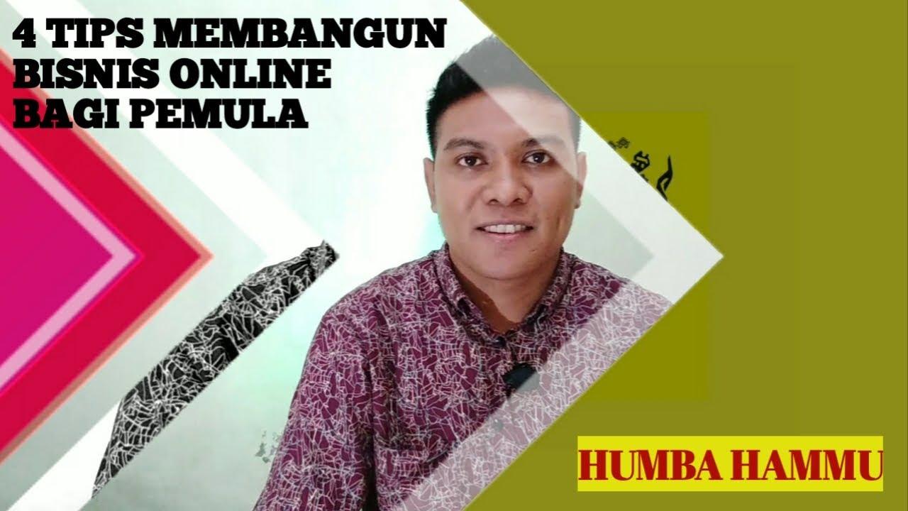 4 TIPS MEMBANGUN BISNIS ONLINE BAGI PEMULA - YouTube