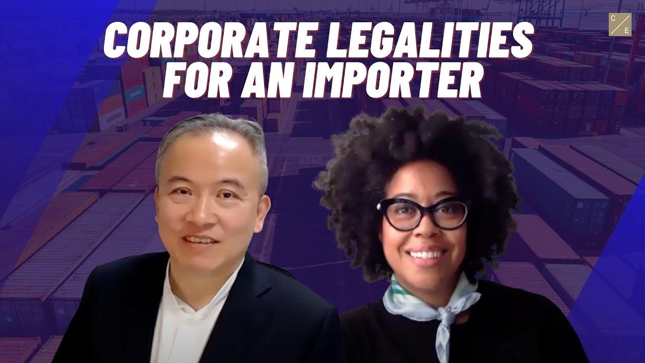 VIDEO INTERVIEW: Corporate Legalities for Importers w/ Tony Liu, Esq. by Deanna Clark-Esposito, Esq.
