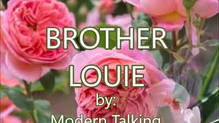 Download lagu BROTHER LOUIE-by-Modern Talking(w/lyrics)created by:Zairah