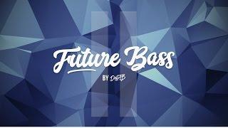 DeliFB Future Bass  II - San Holo, Porter Robinson - [Free FLP Project]