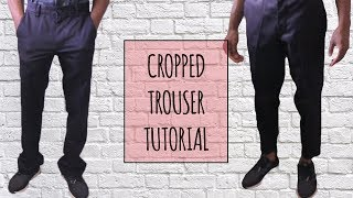 How to Make Cropped Trousers | Tutorial