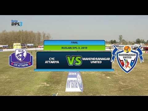 RUSLAN DPL 3 || CYC ATTARIYA  Vs. MAHENDRANAGAR UNITED || FINAL || LIVE