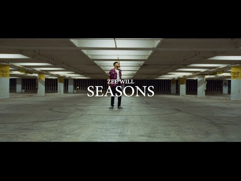 Zee Will - Seasons (Official Music Video)