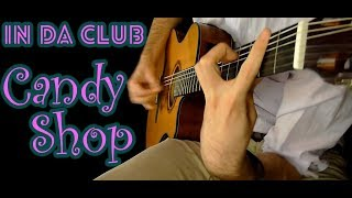 50 Cent - In Da Club/Candy Shop - Fingerstyle guitar (Acoustic cover) + TABS