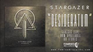 Stargazer - Desideratum (Famined Records)